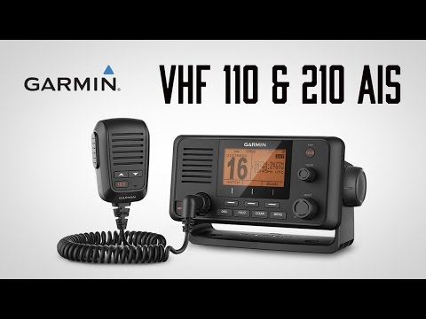 Garmin VHF 110 and 220 AIS Marine Radios