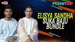 Elisya Sandha Beli 20 Helai Baju Bundle | MeleTOP | Nabil & Elfarabi Faeez
