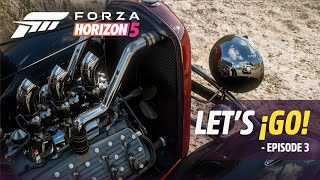 Forza Horizon 5: Let's ¡Go! – Episode 3