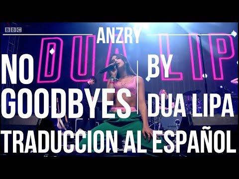 No Goodbyes by Dua Lipa | Lyrics English and Spanish | Anzry