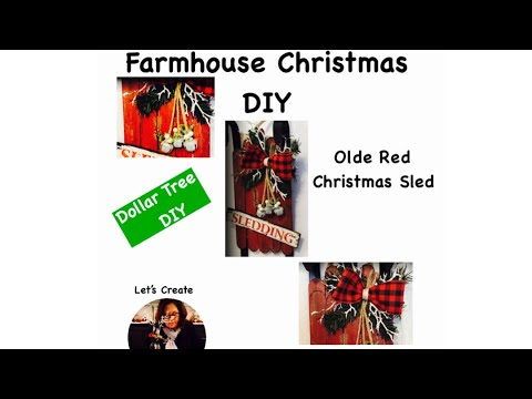 Christmas 2018 DIY Farmhouse Sled Christmas Decor