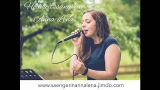 Hochzeitssängerin Anna-Lena - Lass mich nie mehr los Cover (Original von den Sportfreunden Stiller)