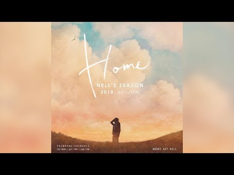 [Audio] Nell - Home: Acoustic Concert
