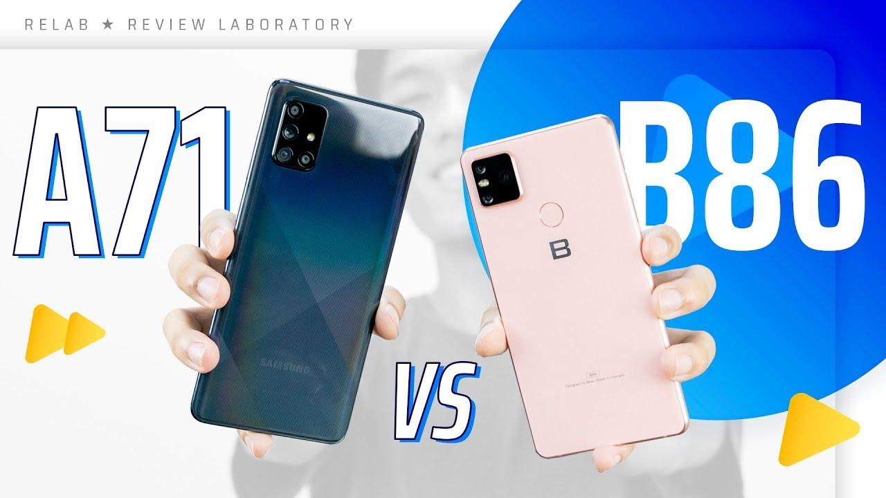 Bphone B86 vs Galaxy A71 – Ngoài thương hiệu Việt thì Bkav có gì?