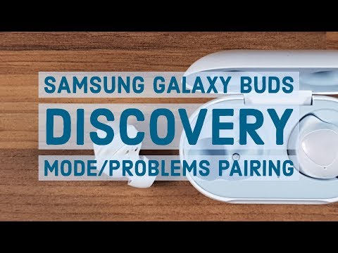 Samsung Galaxy Buds | Discovery Mode/Problems Pairing