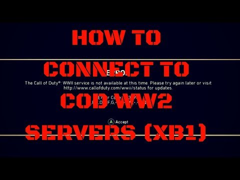 HOW TO CONNECT TO COD WW2 SERVERS 100% GUARANTEE WORKING METHOD (XB1)