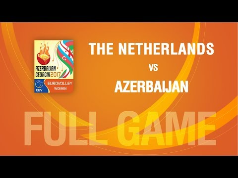 The Netherlands vs Azerbaijan | SEMIFINALS | EUROVOLLEY AZERBAIJAN AND GEORGIA 2017