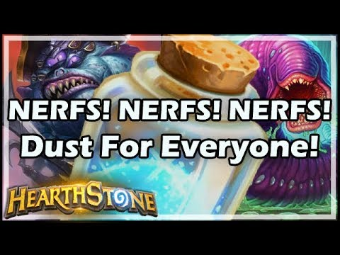 [Hearthstone] NERFS! NERFS! NERFS! Dust For Everyone!