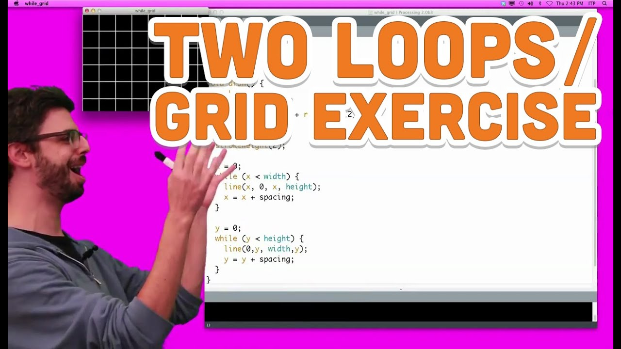 200.20 Two Loops / Grid Exercise   Processing Tutorial