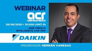 Webinar ACR Latinoamérica   Daikin   Aire Fresco Inteligente con VRV