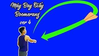 Cách Gấp Máy Bay Boomerang Ver 4, Boomerang Paper AirPlane #XTT
