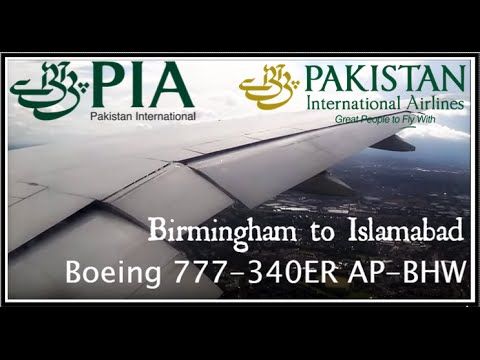 ✈FLIGHT REPORT✈ Pakistan International Airlines - Islamabad-Birmingham PK791 Boeing 777-340ER AP-BHW