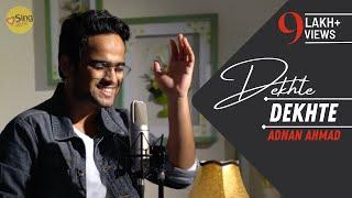 dekhte-dekhte-unplugged-cover-by-adnan-ahmad-sing-dil-se-batti-gul-meter-chalu-sochta-hoon