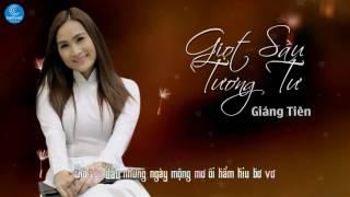 Giọt Sầu Tương Tư - Giáng Tiên [Audio Offical]