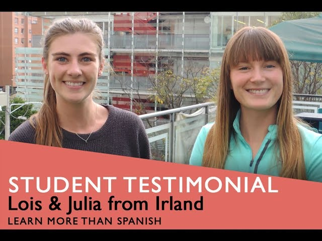 General Spanish Course Student Testimonial by Lois & Julia form Irland