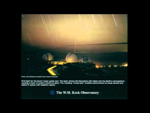 The W.M. Keck Observatory: A Bold Beginning - Edward Stone - 3/7/13