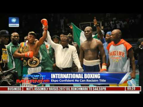 Sports This Morning: Boxing Developments In Nigeria Pt. 2