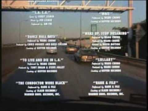 Closing Credits, To Live and Die in LA