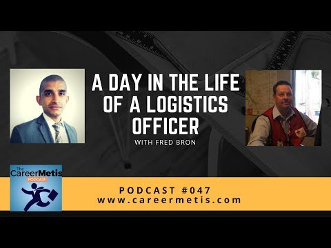 #47 – A Day in the Life of a Logistics Officer with Fred Bron