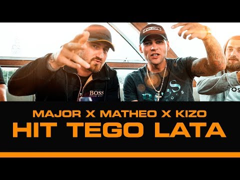 MAJOR x MATHEO - 'HIT TEGO LATA' gość. KIZO