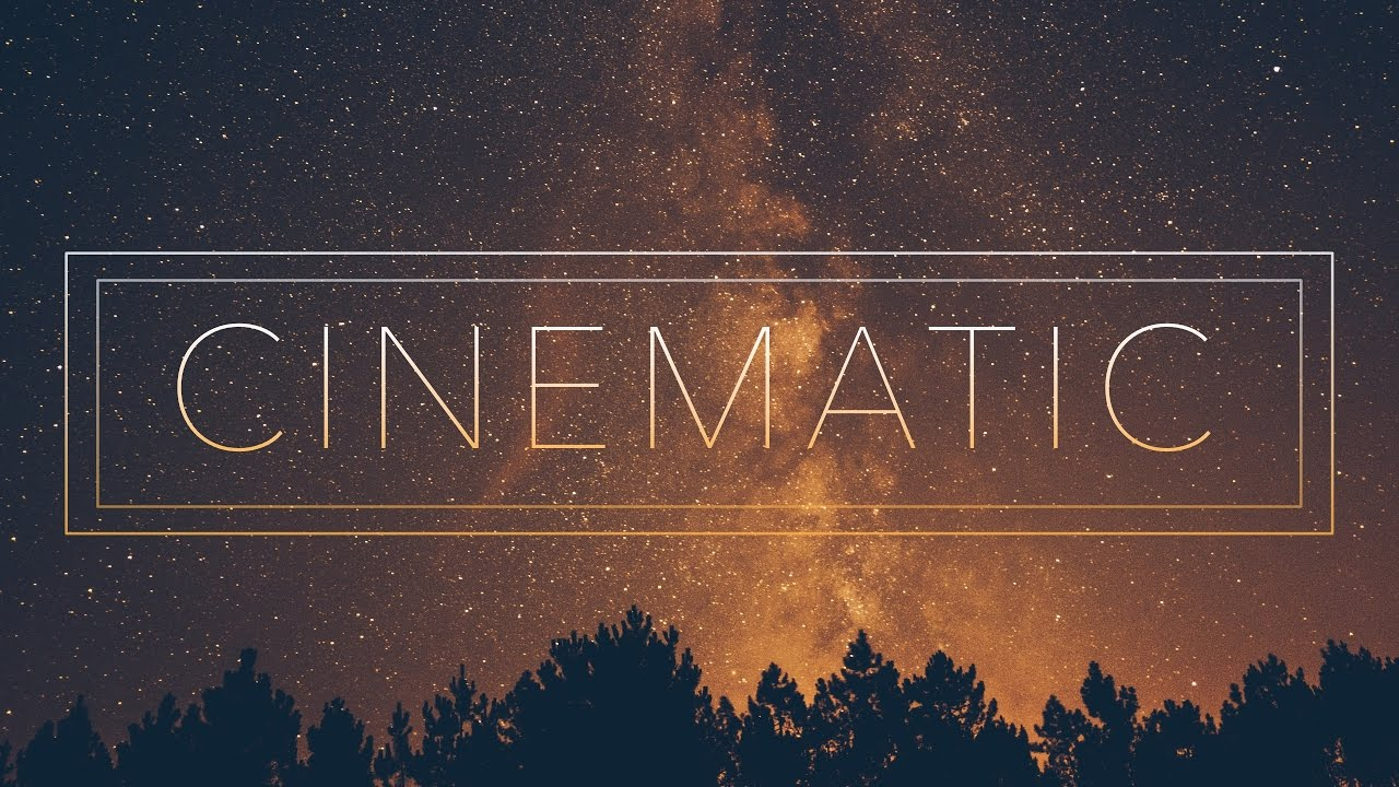 Cinematic And Inspiring Background Music For Film Trailers And Video Games Youtube