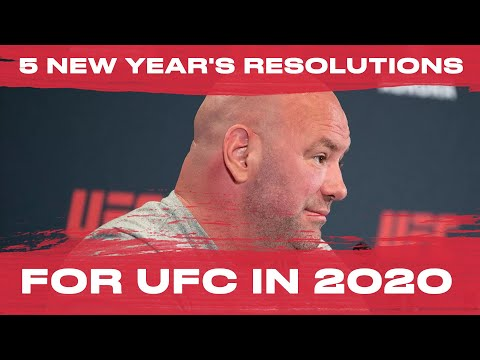 5 New Year's Resolutions for UFC in 2020