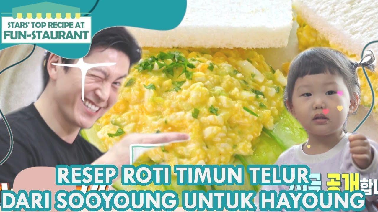 Resep Roti Timun Telur Dari Sooyoung Untuk Hayoung|Fun-Staurant|SUB INDO|210614 Siaran KBS World TV|