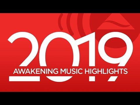 Awakening Music 2019 Highlights