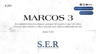 Marcos 3 — Devocional S.E.R.  #29