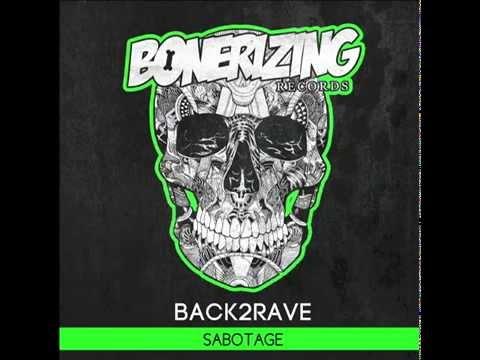 Back2Rave - Sabotage (Original Mix)