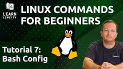 Linux Commands for Beginners 07 - The Bash Configuration File