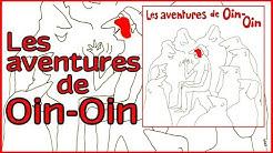 Les aventures de Oin-Oin [Album complet]