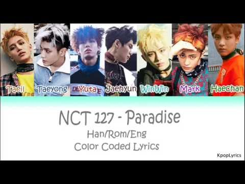 NCT 127 - Paradise (HAN|ROM|ENG) Color Coded Lyrics