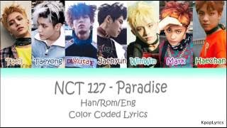 If you have any requests, plz post them down below, thanx!, credit to:, https://www.musixmatch.com/lyrics/nct-127/paradise, https://colorcodedheaven.com