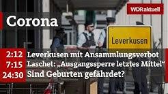 Corona-Krise: Erste NRW-Städte mit Ausgangsbeschränkungen   WDR Aktuelle Stunde