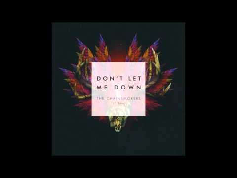 Don't Let Me Down - The Chainmoskers ft.  Daya