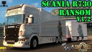 ETS2 - Scania R730 Ransom Tandem v1.2
