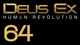 Прохождение Deus Ex: Human Revolution (с живым комментом) Ч. 64