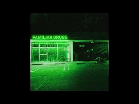 Familiar Drugs