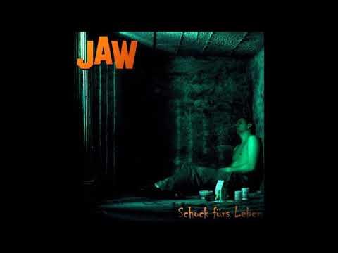 JAW - Schock Fürs Leben (Ganzes Album)(2006)