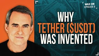 Why Tether ($USDT) Was Invented