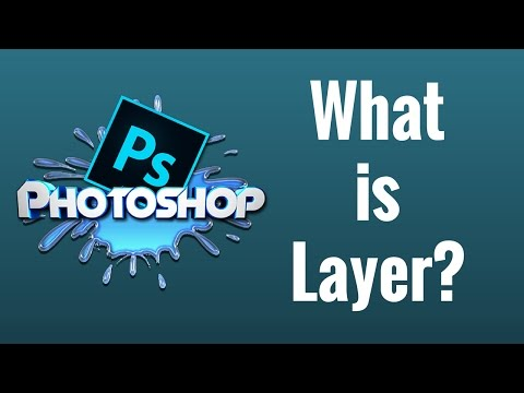 What is Layer? Photoshop CC Tutorial