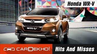Honda WR-V Hits And Misses   CarDekho