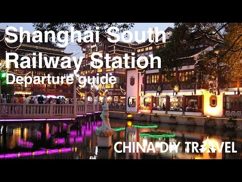 Shanghai South Railway Station Guide - departure