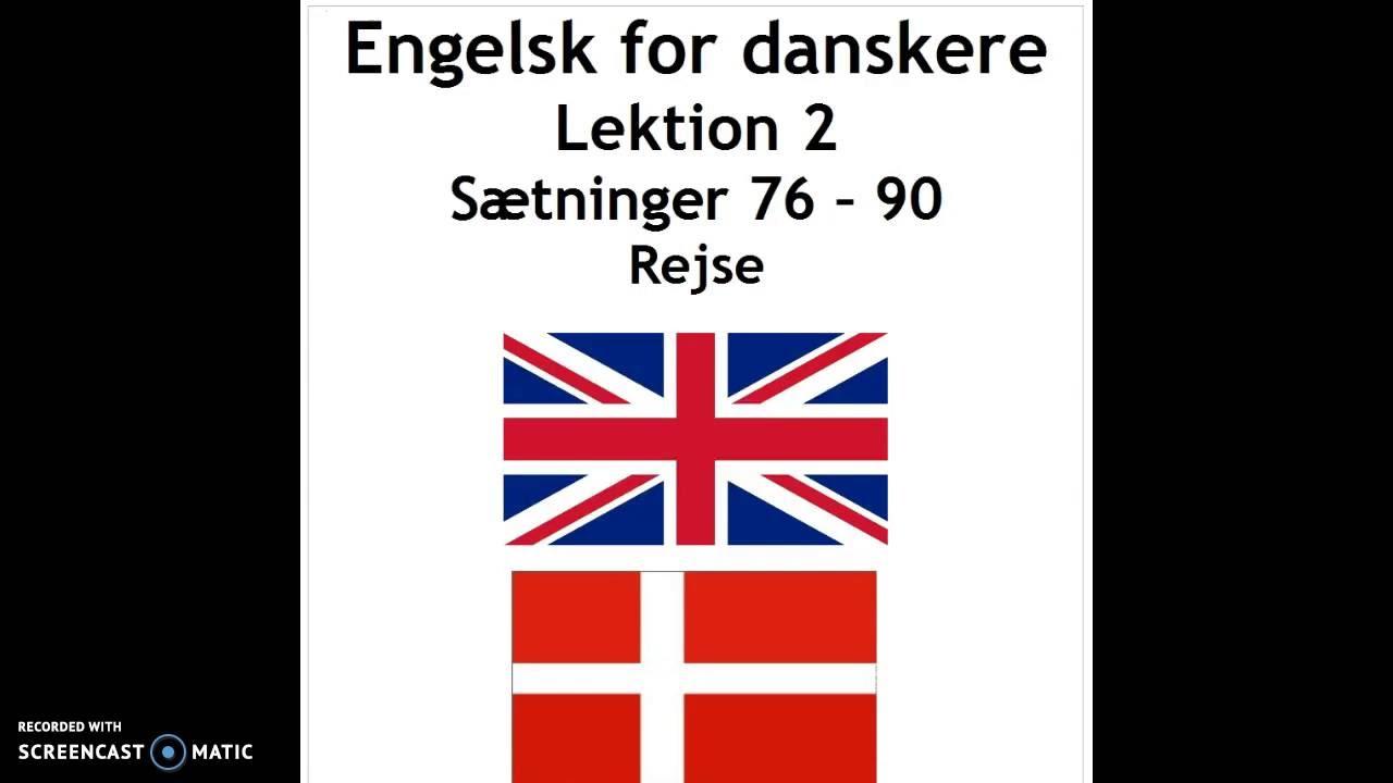 Engelsk lek. 2 sætninger 76 - 90