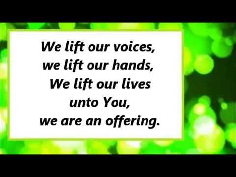 We Are An Offering praise song with lyrics