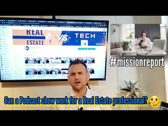 Can a Podcast show work for a Real Estate professional #Part One 🤔 #missionreport