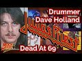Former Judas Priest & Trapeze drummer Dave Holland is Dead at 69