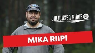 Mika Riipi | JULIUKSEN HIACE