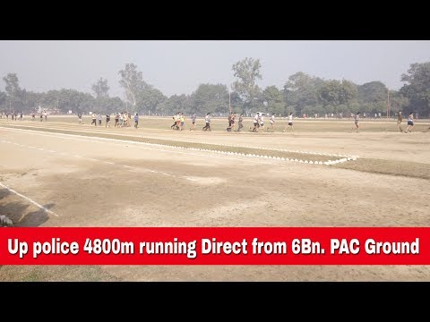 Up police constable 4800m running Direct from 6Bn PAC Ground..